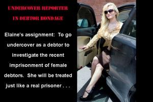 Undercover Reporter in Debtor Bondage